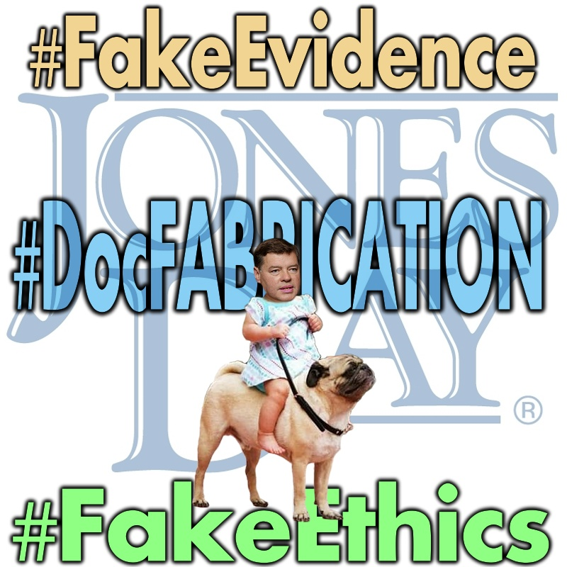 the artifice of Attorney Self-Regulation results in Fake Evidence and FakeEthics in the case of Jones Day